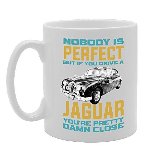 MG3028 Nobody is Perfect But If You Drive A Jaguar You're Pretty Damn Close Novelty Gift Printed Tea Coffee Ceramic Mug