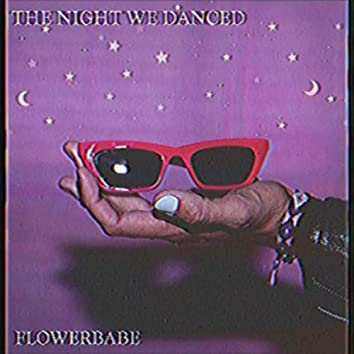 The Night We Danced
