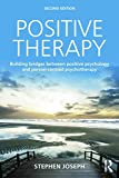 Image of Positive Therapy: Building bridges between positive psychology and person-centred psychotherapy