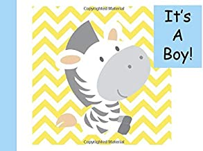 It's a Boy Baby Guestbook: Lined Guestbook with customized cream colored pages for your guests to write all their comments on your shower day 150 ... / ceremony 8.25 x 6