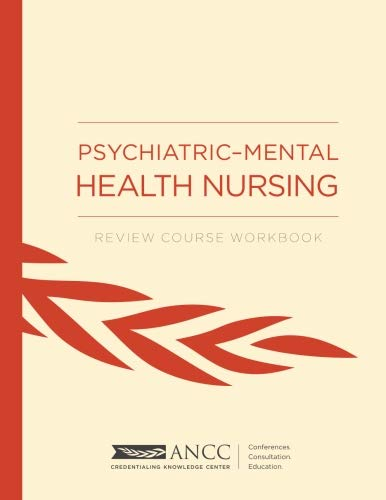 Psychiatric Mental Health Nursing Review Course Workbook