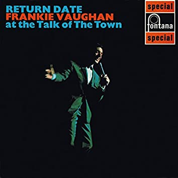 Return Date At The Talk Of The Town (Live)