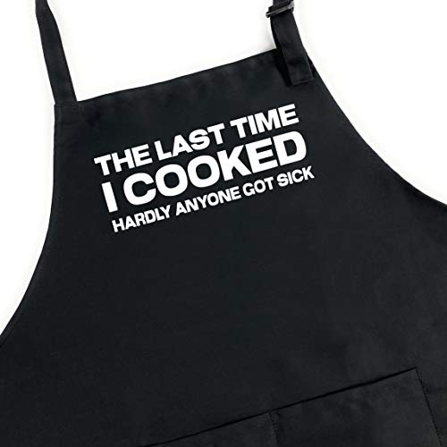 UP THE MOMENT Last Time I Cooked Hardly Anyone Got Sick Apron, Funny Apron for Men, BBQ Grill Apron, Chef Apron, Funny Apron for Dad, Mens Funny Apron, Funny Chef Apron for Men