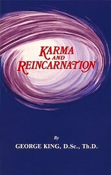 Karma and Reincarnation by [George King]
