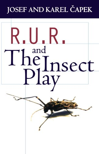 R.U.R. And The Insect Play (Oxford Paperbacks)