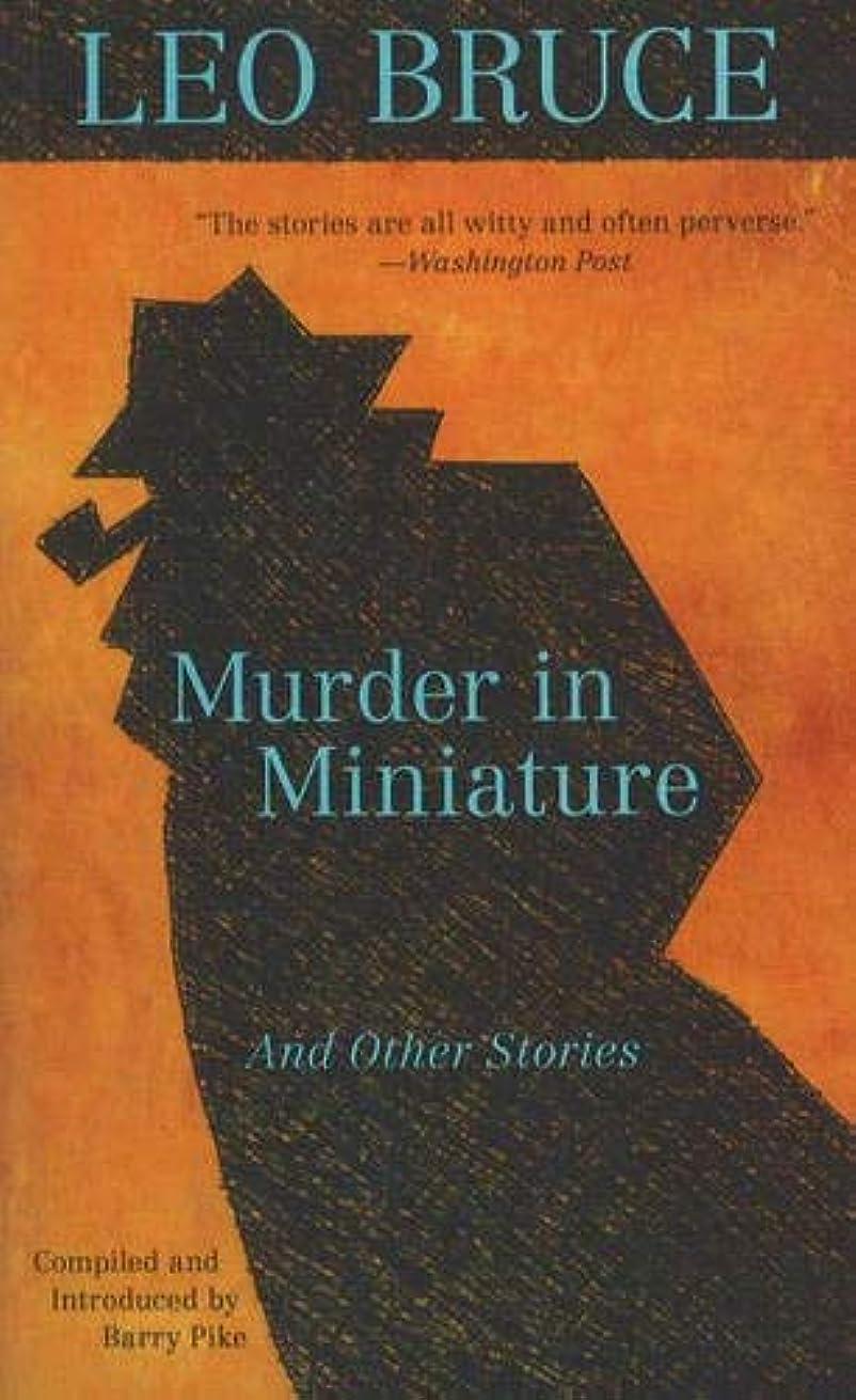 地図疑問を超えてカウントMurder in Miniature: And Other Stories