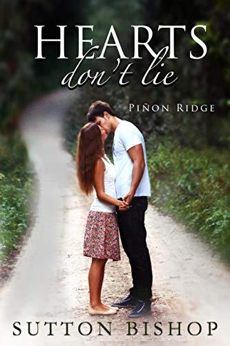 Hearts Don't Lie (Piñon Ridge) by [Sutton Bishop]