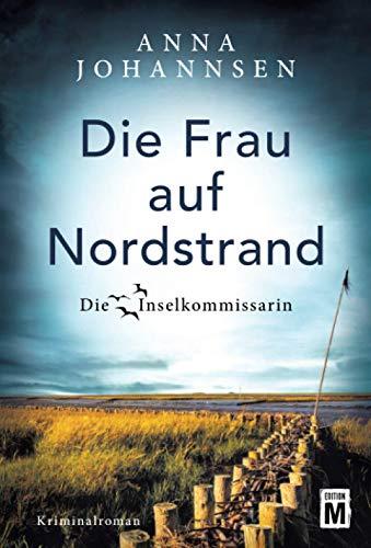 Die Frau auf Nordstrand (Die Inselkommissarin, Band 5)