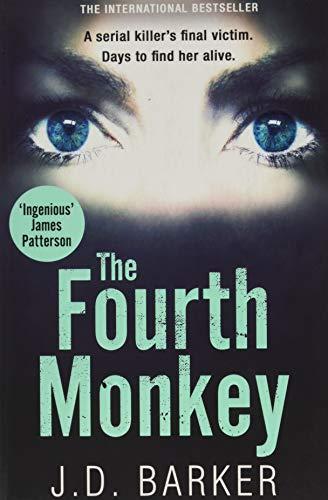 The Fourth Monkey (A Detective Porter novel)