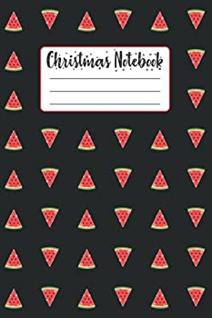 Christmas Notebook  Funny Christmas List Lined Composition Notebook Planner Gift For Kids Boys Girls Christmas In July Santa Watermelon Melon .. Watermelon Christmas Tree Memory Book Journal