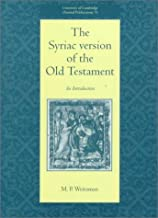 The Syriac Version of the Old Testament: An Introduction