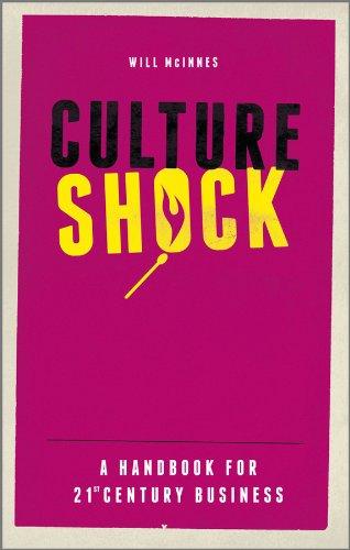 Mcinnes, W: Culture Shock: A Handbook for 21st Century Business