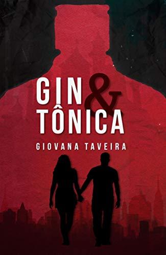 Gin & Tônica (Portuguese Edition)