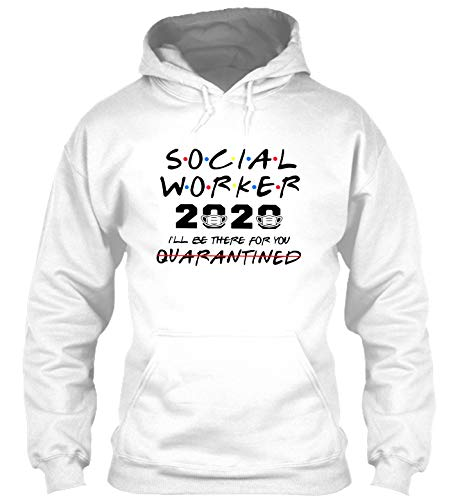 Social Worker The one Where They were quarantined Classic#HDW t-Shirt, Hoodie for Men, t-Shirt for Women White