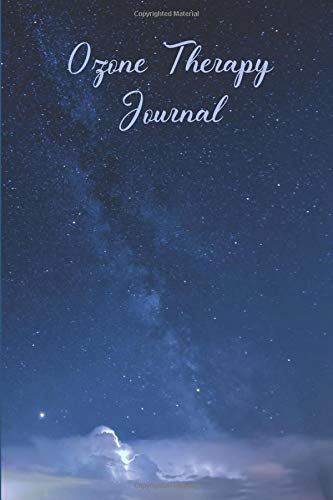 """Ozone Therapy Journal: 6\"""" x 9\"""" College Ruled Notebook for Journaling about your Ozone Therapy Treatments"""