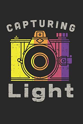 Capturing Light: FOTOGRAFIE KALENDER 2020 Tageskalender mit Notizen und Aufgaben Feld! für Filmer & Fotografen, Kameramänner Fotografie Liebhaber im ... | Organiser | Geschenk für Fotografen