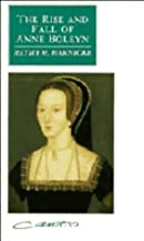 The Rise and Fall of Anne Boleyn: Family Politics at the Court of