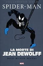 La morte di Jean Dewolff. Spider-Man