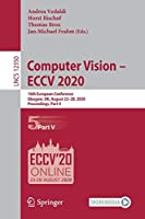 Computer Vision – ECCV 2020: 16th European Conference, Glasgow, UK, August 23–28, 2020, Proceedings, Part V (Lecture Notes in Computer Science, 12350)