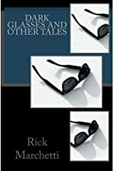 DARK GLASSES and Other Tales Kindle Edition