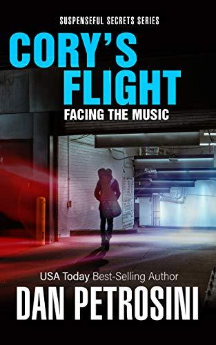 Cory's Flight: Facing the Music (Suspenseful Secrets Book 2) (English Edition)