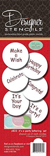 Designer Stencils It's a Party Cookie Stencil Set, (HAPPY BIRTHDAY - CONGRATS - IT'S A PARTY - MAKE A WISH - CELEBRATE), Beige/semi-transparent