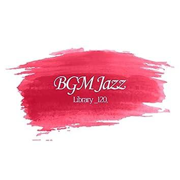 BGM Jazz Library_120