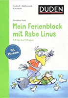 Mein Ferienblock mit Rabe Linus - Fit fuer die 1. Klasse: Fit fuer die 1. Klasse