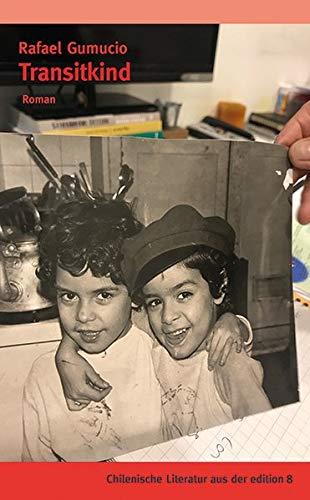 Buchseite und Rezensionen zu 'Transitkind: Roman' von Rafael Gumucio
