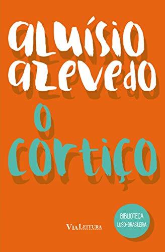 O Cortiço  (Coleção Biblioteca Luso-Brasileira) (Portuguese Edition)