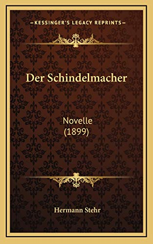Der Schindelmacher: Novelle (1899)