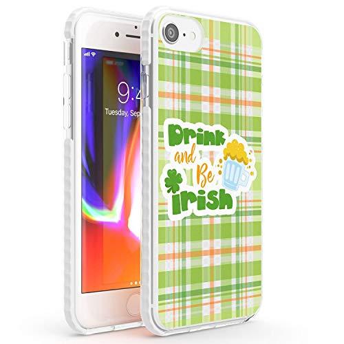 Bere Birra Irlandese Plaid Citazione Impact Cover per iPhone 7 Plus TPU Protettivo Phone Leggero con Citazioni Mondo Irlanda Festa di San Patrizio