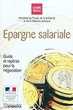 Epargne salariale - Guide des repères pour la négociation.