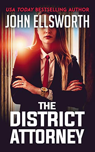 The District Attorney: A Novel