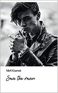 Save the raven par Mel Guent