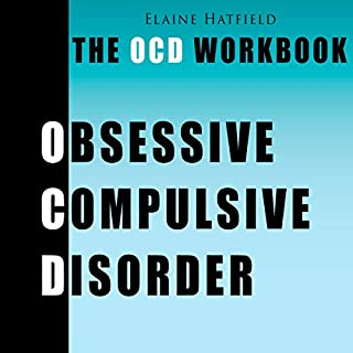 The OCD Workbook - Obsessive Compulsive Disorder: A Self-Help Guide with Practical Strategies to Understanding & Treating OCD cover art