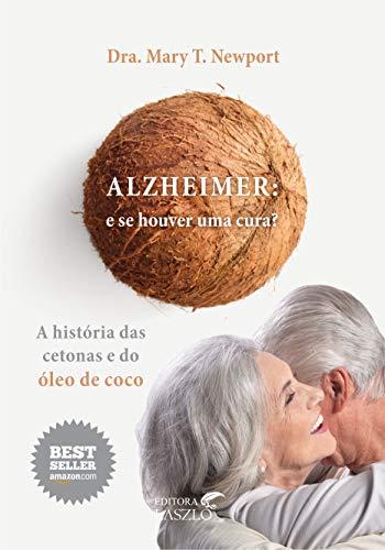Alzheimer: e se Houver uma Cura?