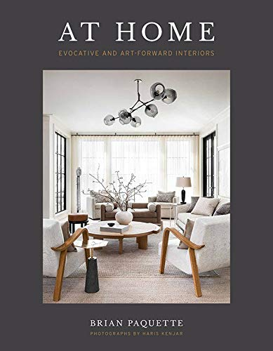 Compare Textbook Prices for At Home: Evocative & Art-Forward Interiors  ISBN 9781423654186 by Paquette, Brian
