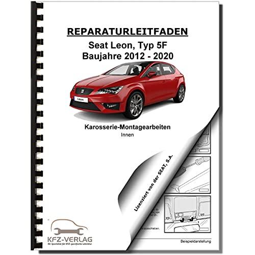SEAT Leon Typ 5F 2012-2020 Karosserie Montagearbeiten Innen Reparaturanleitung
