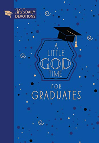 A Little God Time for Graduates: 365 Daily Devotions (Faux Leather Grad Gift Edition)