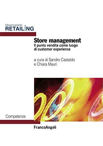 Store management. Il punto vendita come luogo di customer experience