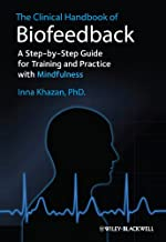 The Clinical Handbook of Biofeedback: A Step-by-Step Guide for Training and Practice with Mindfulness PDF