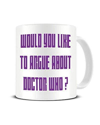 Rael Esthe Möchten Sie über Doctor Who streiten? - Dr Who Fan - Keramik Kaffeetasse - Teebecher - Große Geschenkidee