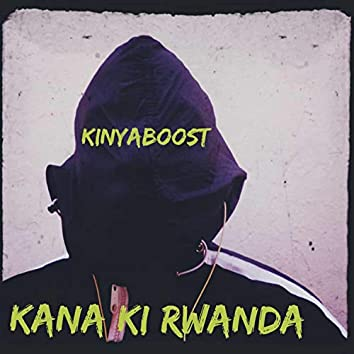 Kana Ki Rwanda
