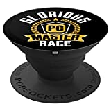 PC Gaming Glorious PC Master Race PC Gamer PopSockets Grip and Stand for Phones and Tablets