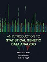 An Introduction to Statistical Genetic Data Analysis (The MIT Press)