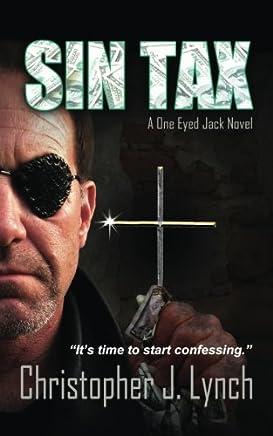 Sin Tax: A One Eyed Jack Novel: Volume 3