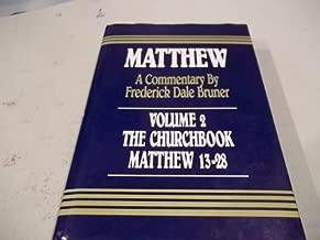 Matthew: The Churchbook Matthew 13-28