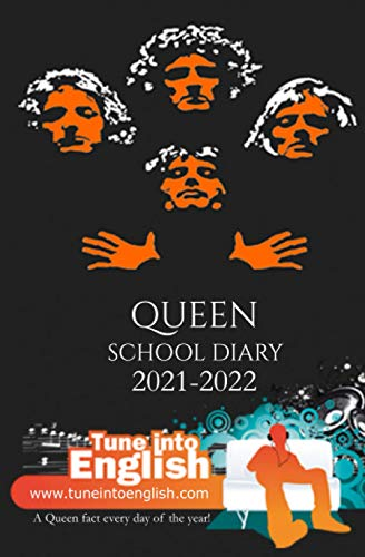 Queen School Diary 2021-2022: A Queen fact every day of the academic year!