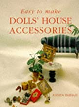 Easy to Make Dolls' House Accessories